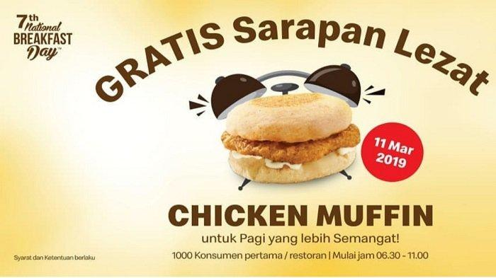Dapatkan 1000 Chicken Muffin Gratis dari McDonalds, Yuk Intip Syarat dan Waktunya