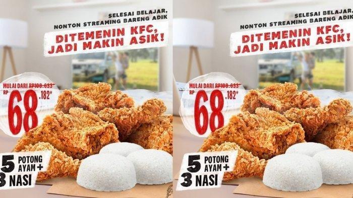 Nikmati PROMO KFC Akhir Pekan Ini, 5 Ayam dan 3 Nasi Cuma Rp 68 Ribuan Berlaku hingga 31 Maret 2021