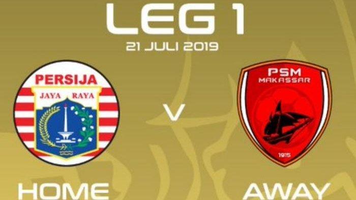 Link Live Streaming Final Piala Indonesia Sore Ini, Persija Jakarta vs PSM Makassar