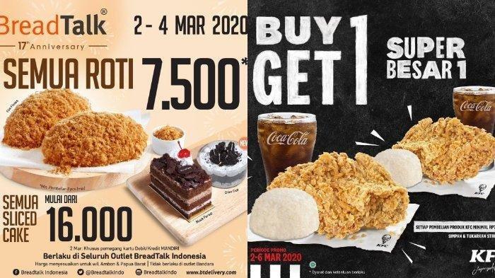 Kabar Promo di Bulan Maret 2020, Ada KFC, Breadtalk, Roti'O dan CFC, Hemat Hingga 50 Persen