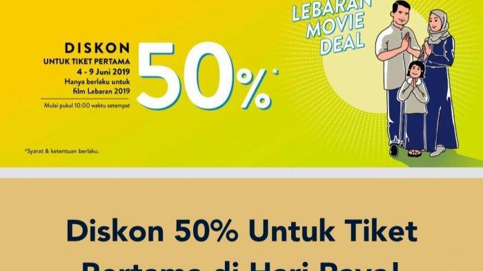 PROMO LEBARAN Diskon 50 Persen Tiket Nonton Film Bioskop dari TIX ID, Berlaku hingga 4-9 Juni 2019
