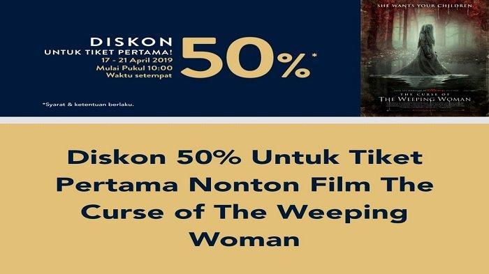 Promo TIX ID Diskon 50 Persen untuk Film The Curse of The Weeping Woman, Cek Jadwalnya