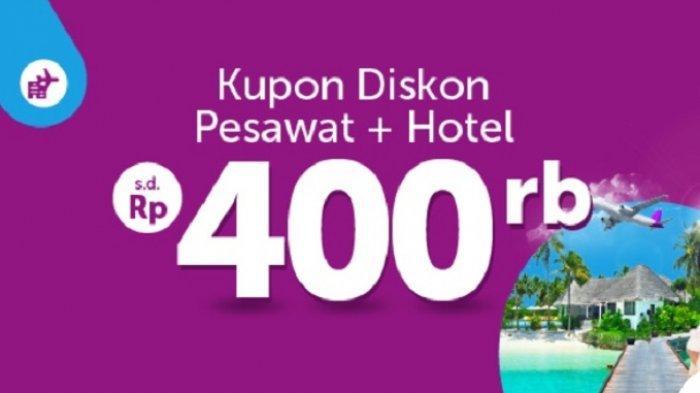 PROMO Traveloka: Kupon Diskon Hotel + Pesawat Hingga Rp400 Ribu Hari Terakhir, Ini Syaratnya