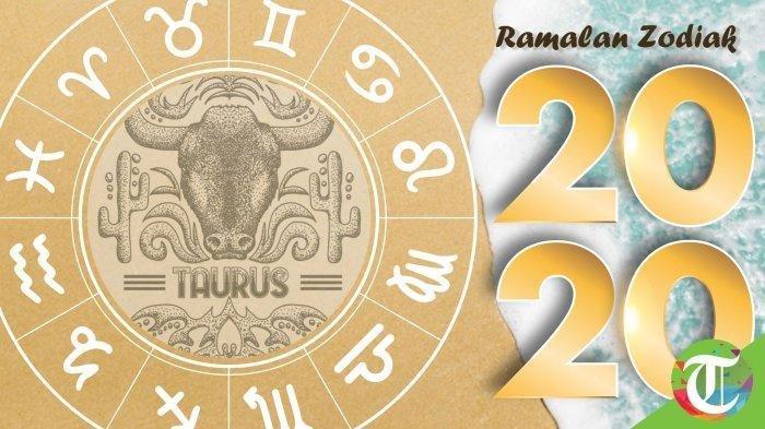 Ramalan Zodiak Taurus Tahun 2020 Ada Asmara, Rezeki, Karir dan Kesehatan, Simak Selengkapnya!