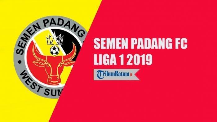 Dikritik Semen Padang FC karena Sulit Cari Sponsor, Jadwal Liga 1 2019 Akhirnya Resmi Dirilis