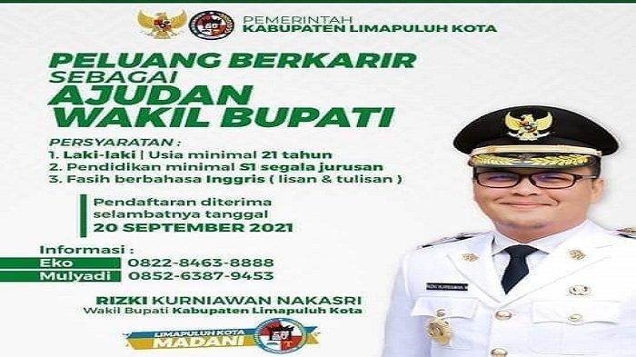 Ilustrasi: Flyer Lowongan kerja ajudan Wakil Bupati Kabupaten Limapuluh Kota, Provinsi Sumatera Barat (Sumbar).