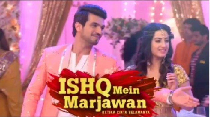 Sinopsis Ishq Mein Marjawan Episode 70 Minggu 29 September 2019 di ANTV, Tara Kecewa dengan Deep