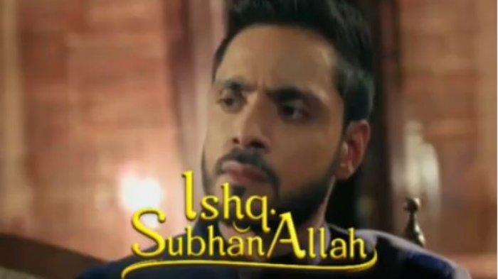 Sinopsis Ishq Subhan Allah Senin 30 September 2019 Episode 78, Sinema India ANTV Jam 15.00 WIB