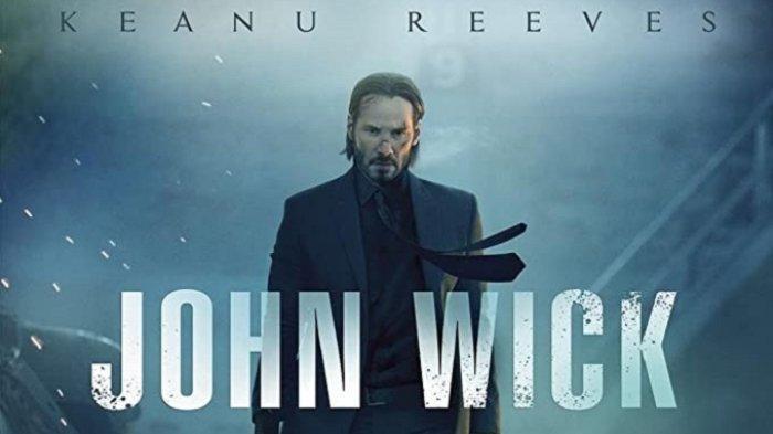 Sinopsis John Wick, Film Bioskop Trans TV Malam Ini Jumat 21 Agustus 2020, DibintangiKeanu Reeves
