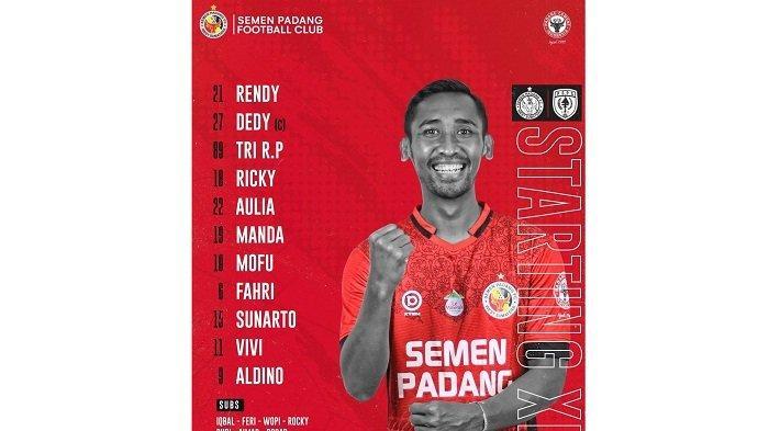 Starting XI Semen Padang FC Vs PSPS Riau, Dedi Gusmawan dan Tri Rahmad Priadi Siap Kawal Pertahanan