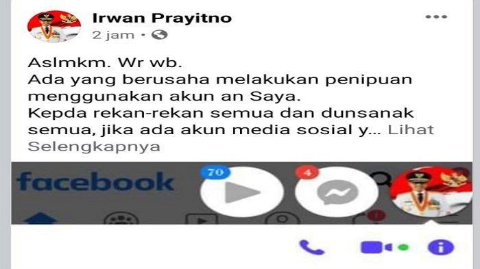 Gubernur Irwan Prayitno Minta Masyarakat Hati-hati, Ada Penipuan Lewat Akun Palsu Atas Nama Dirinya