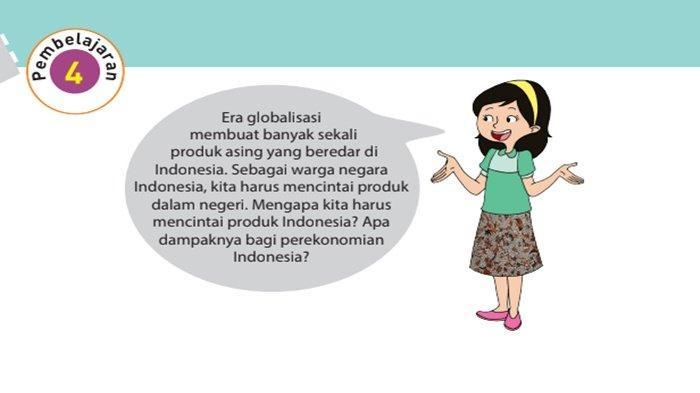 Apa Contoh Tindakan dari Cinta Produk Indonesia? Jawaban Tema 4 Kelas 6 Halaman 121 122