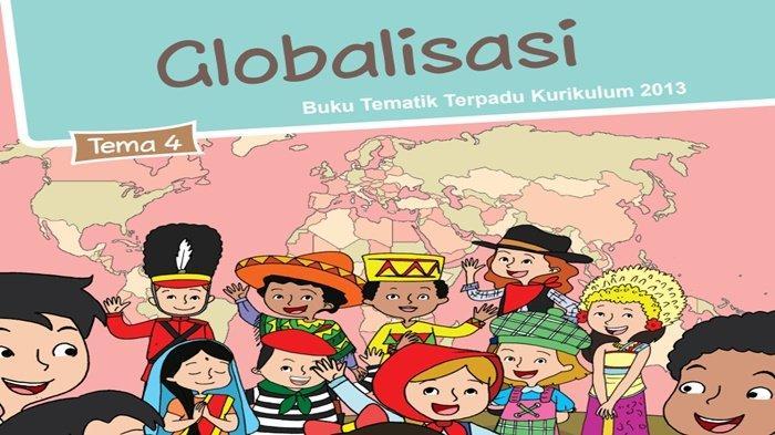 Kunci Jawaban Tema 4 Kelas 6 Halaman 133-136, Jelaskan makna dari Berpikir Global, Bertindak Lokal