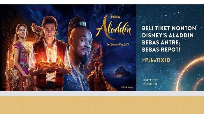 Jadwal Tayang Film Disney's Aladdin 22 Hingga 26 Mei 2019, Tiket Sudah Bisa Dibeli Mulai Hari Ini