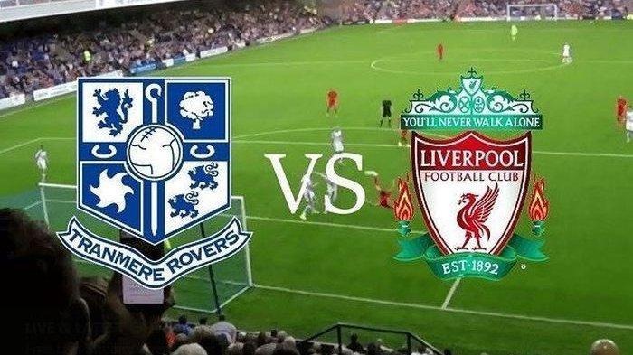 Liverpool Cukur Tranmere Rovers Skor 6-0 tanpa Diperkuat Ezra Walian