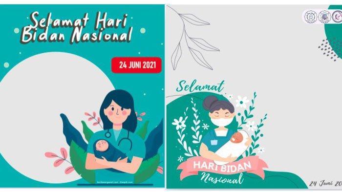 Twibbon Hari Bidan Nasional 24 Juni 2021, Cek Link Bingkai Foto Cantik untuk Kartu Ucapan