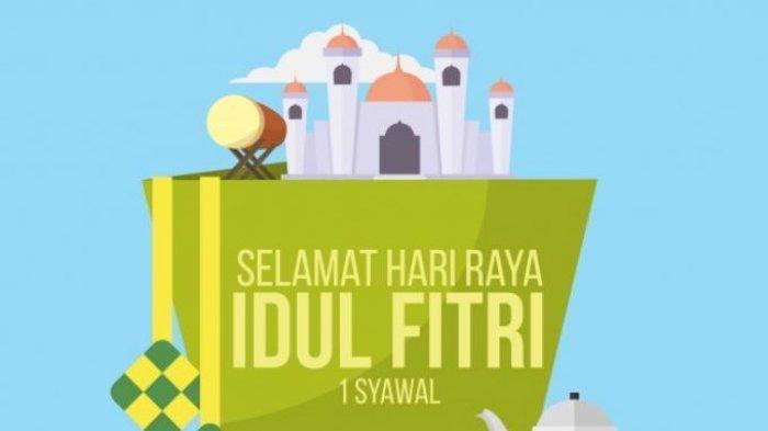 Kumpulan Ucapan Selamat Hari Raya Idul Fitri Cocok Dibagikan di Twitter, Facebook, Instagram, TikTok