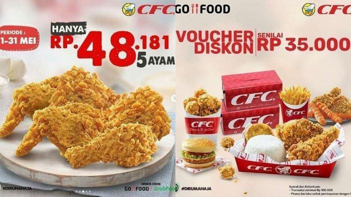 Promo CFC Bulan Ramadhan 7 Pieces Ayam Harga Rp 65 Ribuan, Periode Hingga Akhir Mei