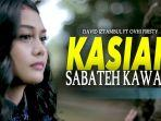 chord-kasiah-sabateh-kawan-david-iztambul-feat-ovhi-firsty-lirik-harok-baganti-seso.jpg