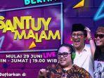 jadwal-acara-tv-kamis-2-juli-2020-trans-tv-rcti-sctv-gtv-indosiar-antv-ada-sule-di-santuy-malam.jpg