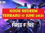 kode-redeem-ff-free-fire-terbaru-yang-masih-aktif-17-juni-2021-klaim-segera-sebelum-kedaluwarsa.jpg