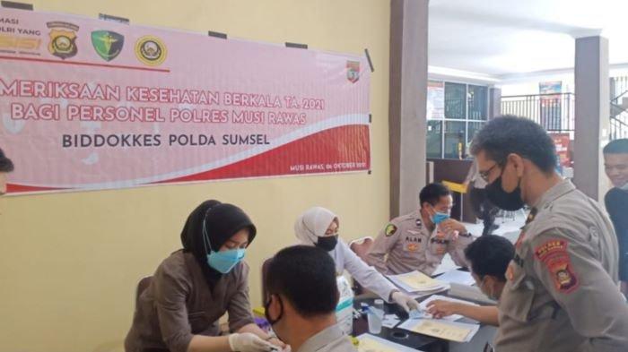 Personil Polres Musi Rawas Jalani Pemeriksaan Kesehatan, Guna Memastikan Pelayanan Yang Prima