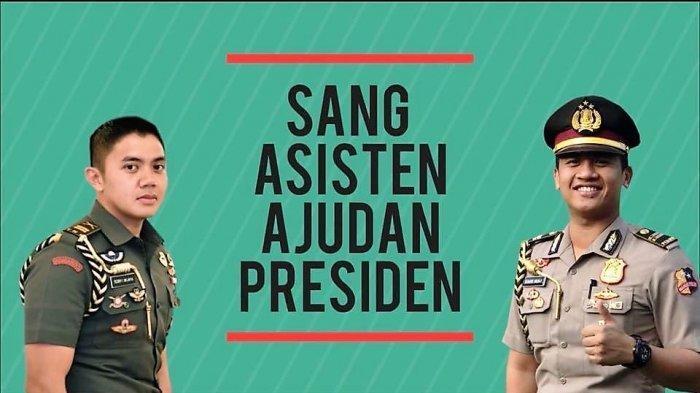 Inilah 2 Ajudan Presiden Joko Widodo, Kerap Jadi Tukang Foto Sampai Dengar Curhat Rahasia Presiden