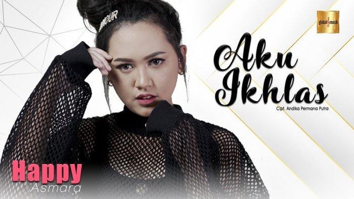 Chord Lagu Aku Ikhlas Happy Asmara Lengkap Lirik Dan Kunci Gitar Yang Mudah Untuk Dimainkan Sriwijaya Post