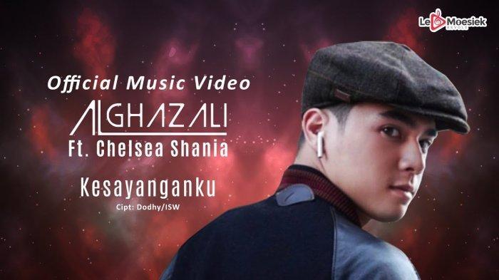 Lirik Lagu Al Ghazali feat Chelsea Shania - Kesayanganku OST Samudra Cinta, Ada Video, Unduh Disini!