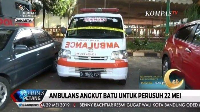 Mobil Ambulans Gerindra Di Aksi 22 Mei Ternyata Berisi Batu, Bukan Obat-obatan dan Alat P3K