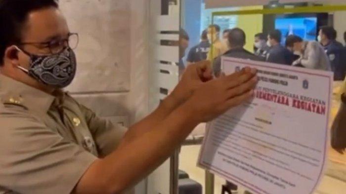 Anies  Baswedan  Turun Gunung Segel Sebuah Kantor di Sudirman Karena Masih Buka saat PPKM Darurat