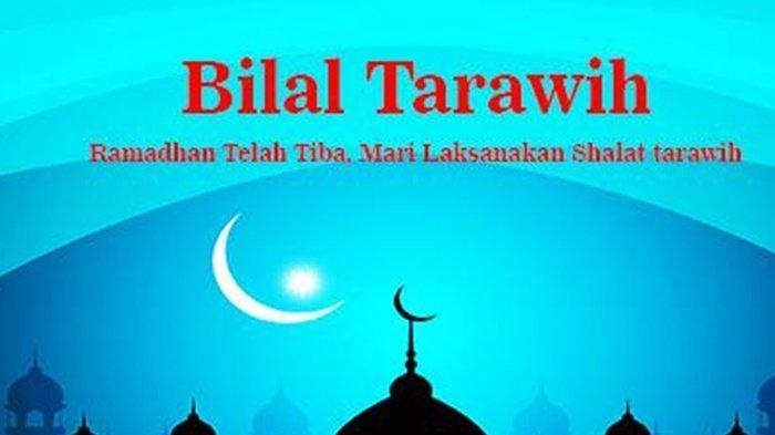 Berikut Bacaan Bilal dan Jamaah saat Salat Tarawih Ramadhan Lengkap dengan Huruf Arab dan Latin