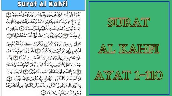 Bacaan Surat Al Kahfi Ayat 1-110 Lengkap Dengan Arti dan Keutamaannya Terhindar dari Fitnah Dajjal