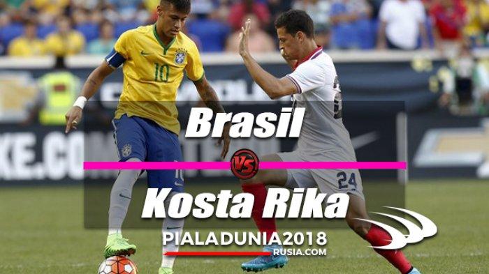 Piala Dunia 2018, Ini Susunan Pemain Pertandingan Brazil vs Kosta Rika