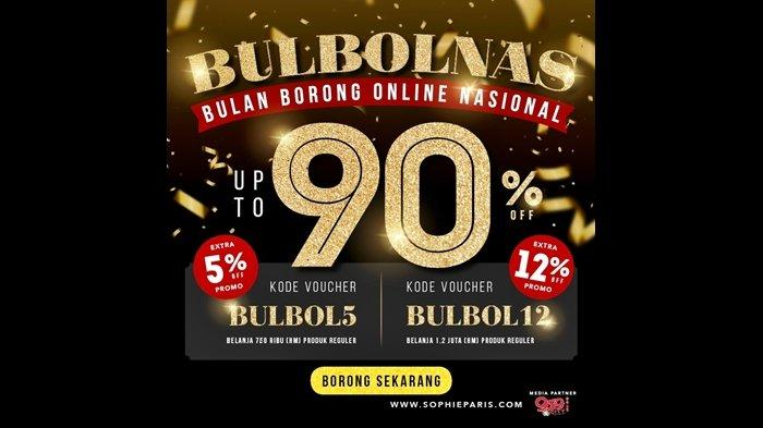 Sophie Paris Gelar Bulbolnas (Bulan Borong Online Nasional), Diskon up to 80% dan Hadiah Eksklusif