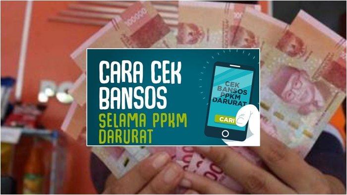 Cara Cek Penerima Bansos Bulan Juli 2021, Pastikan Nama Anda Terdata di cekbansos.kemensos.go.id.