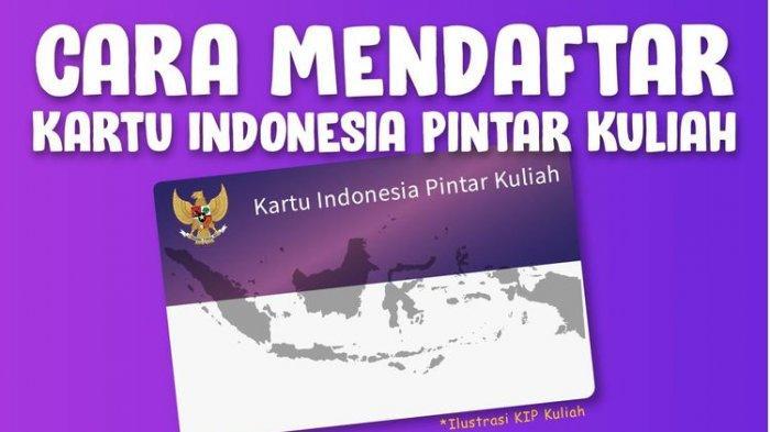 Cara Mendaftar Kartu Indonesia Pintar Kuliah, Bisa untuk Daftar SNMPTN Hingga 31 Maret 2020