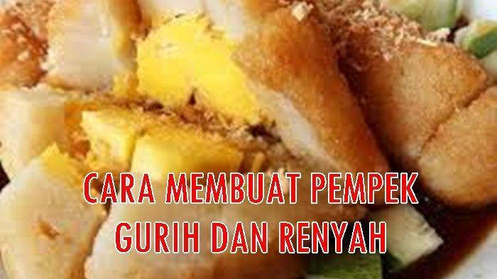 Resep Pempek Telur Besar / Pempek Kapal Selam Khas Palembang, Dilengkapi Cara Membuat Cuko
