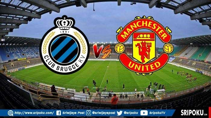 SIARAN LANGSUNG Link Live Streaming Club Brugge vs Manchester United di Liga Eropa, Akses Disini