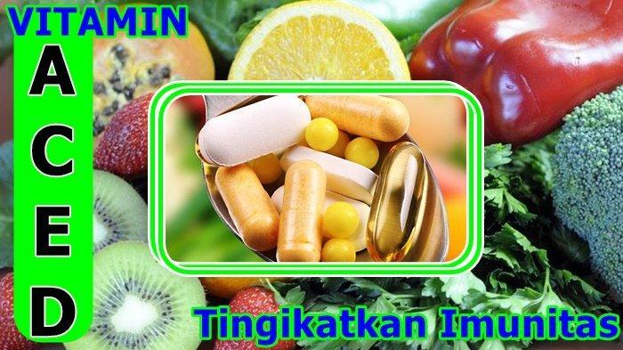 DAFTAR Vitamin Ampuh Cegah Covid-19 dan Juga Efektif Pasien untuk OTG, Gejala Ringan Hingga Berat