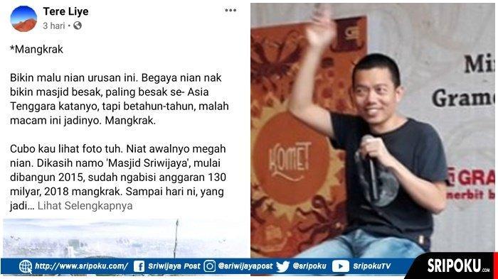 Tere Liye Komentari Kasus Korupsi Masjid Sriwijaya, 'Bikin Malu Bae Urusan Ini, Mangkrak'
