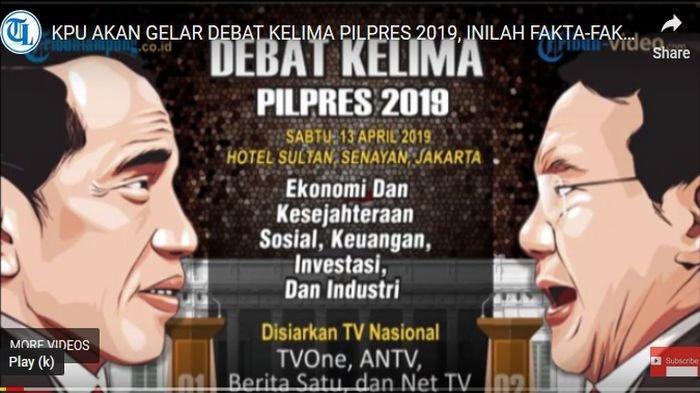 Jadwal Siaran Langsung dan Link Live Streaming Debat Kelima Pilpres 2019, Sabtu 13 April 2019