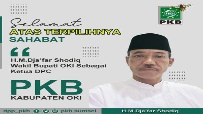 BREAKING NEWS : Wakil Bupati OKI, Dja'far Shodiq Berlabuh ke PKB Usai Keluar dari Demokrat