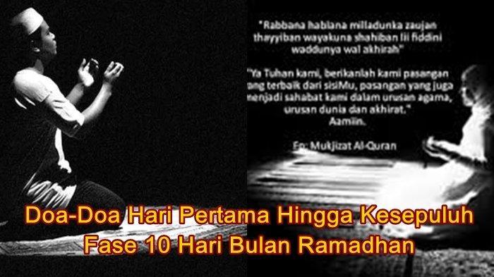 Doa-Doa 10 Hari Pertama Ramadhan agar Mendapat Rahmat Allah, Bacaan Arab, Latin dan Artinya