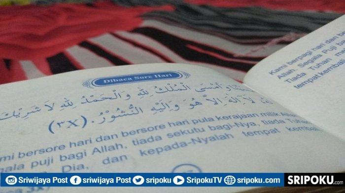 Bacaan Dzikir Sore Lengkap Bahasa Arab, Latin dan Terjemahan, Doa & Wirid Al Ma'tsurat Amalan Nabi