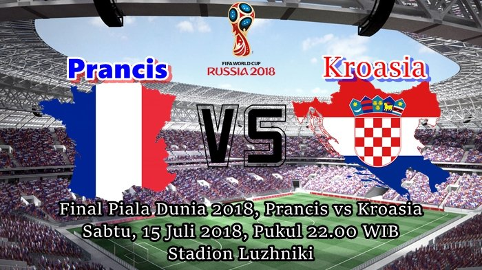 Analisa Pertandingan dan Prediksi Pemain Final Piala Dunia 2018 Prancis vs Kroasia