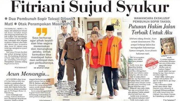 Fitriani Sujud Syukur, Dua Pembunuh Sopir Taksol Divonis Mati, Otak Perampokan Masih DPO