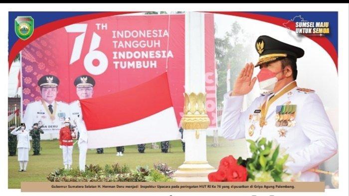 HD: Semangat Hari Kemerdekaan Menjadi Motivasi Bangkitnya Sumsel dari Pandemi