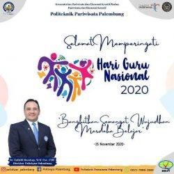 Wujudkan Merdeka Belajar, Poltekpar Palembang Ucapkan Selamat Memperingati Hari Guru Nasional 2020