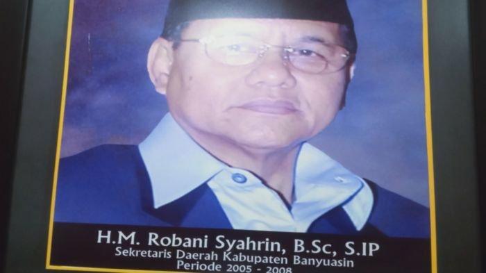 Sekda Banyuasin HM Robani Syahrin SIP masa jabatan 2005 - 2008.